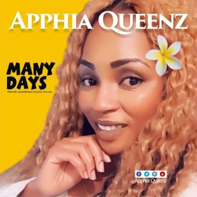 Apphia Queenz – Many Days