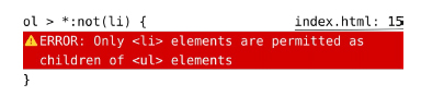 Selector CSS: ol < *:not(li); Mensaje de error 'Only LI elements are permitted as children of UL elements'