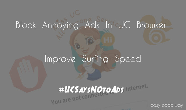 Block Ads in UC Browser and Improve Surfing Speed