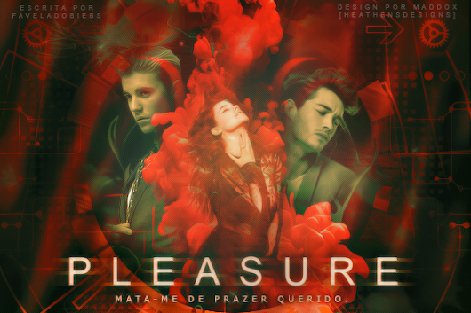 DS: Pleasure (Faveladobiebs)