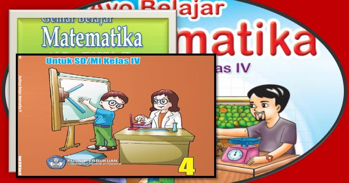 Buku Bse Matematika Kelas 4 Sd Mi Sd Negeri 1 Asemrudung