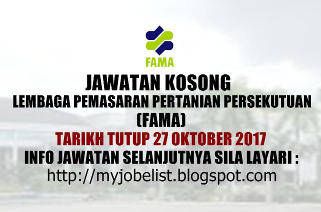 Jawatan Kosong di Lembaga Pemasaran Pertanian Persekutuan (FAMA) - 27 Oktober 2017