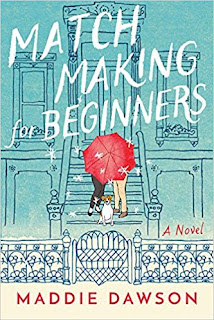 Book Review: Matchmaking for Beginners, by Maddie Dawson