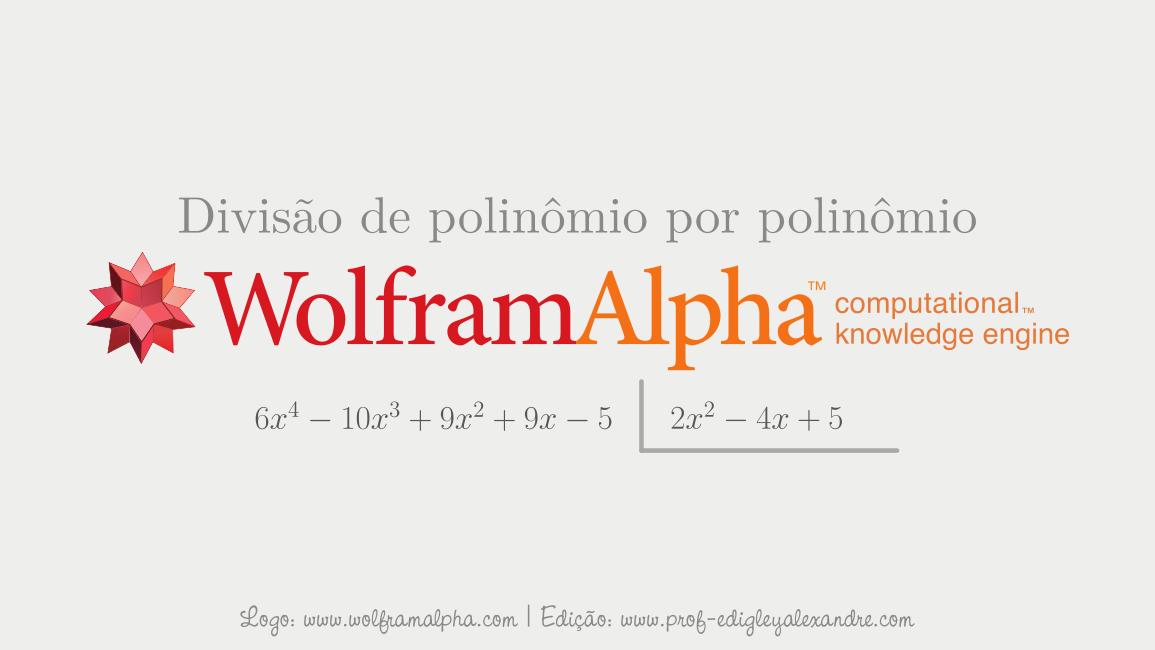 Calculadora online para divisões de polinômios por polinômios