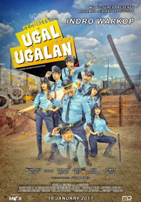 Trailer Film Security Ugal-Ugalan 2017