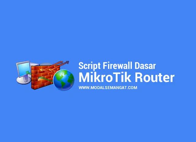 Script Firewall Dasar MikroTik Router
