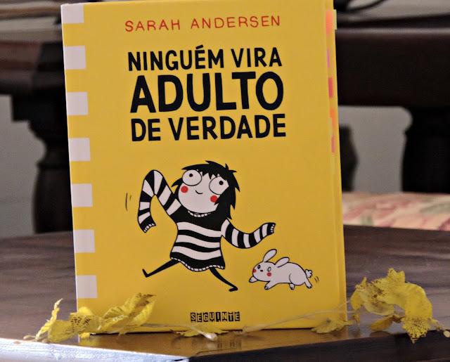 DSCN1382 - Ninguém Vira Adulto de Verdade (Sarah Andersen)