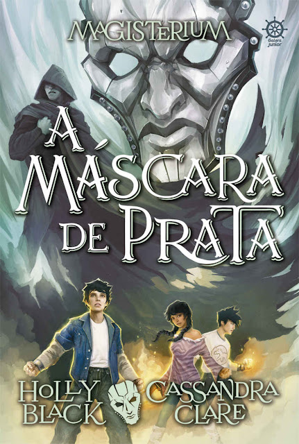 A máscara de prata - Magisterium - Holly Black, Cassandra Clare.jpg