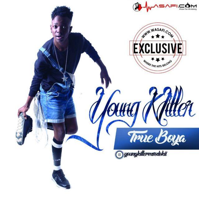 Download Audio: Young Killer – True Boya | Mp3