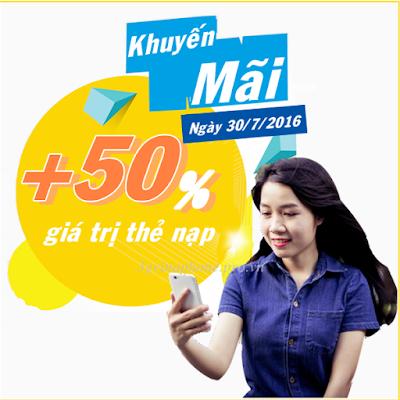 Vinaphone khuyến mãi 50% khi nạp thẻ ngày 30/7/2016