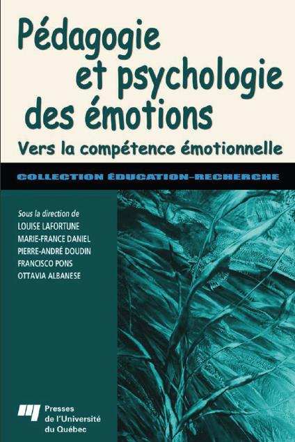 Pédagogie et psychologie des émotions : vers la compétence émotionnelle