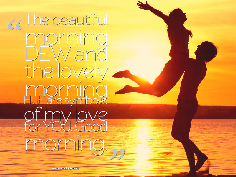 Good Morning Beautiful Quotes For Her : Beautiful good morning quotes for her