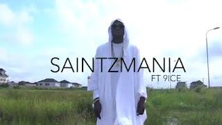 [Video] SaintzMania Ft. 9ice – Agogo