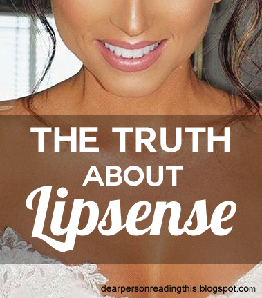 dear person reading this the truth about lipsense