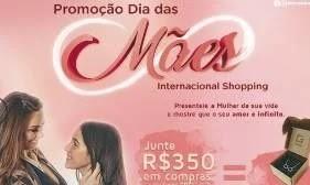 Promoção Internacional Shopping Dia das Mães 2019 Ganhe Pulseira Banhada Ouro