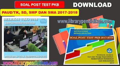 Download Gratis Soal Post Test PKB, UKG PAUD/TK, SD, SMP dan SMA, http://www.librarypendidikan.com/