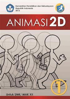 Download Ebook Materi Animasi 2D Semester 1 Kelas 12 Kurikulum 2013 .PDF - Cerpen45