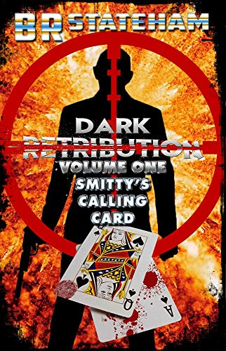 Dark Retribution: Smitty's Calling Card
