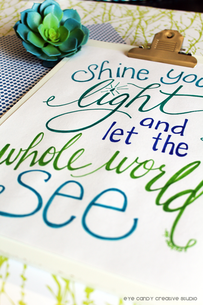 shine your light art print, hand lettered, modern calligraphy, lettering