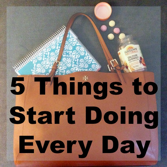 5 things to start doing every day