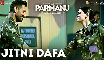 Jitni Dafa Song Lyrics and Video - Parmanu || John Abraham, Diana Penty | Yasser Desai & Jeet Gannguli