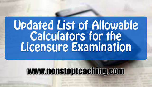 Updated List of Allowable Calculators for the Licensure Examination
