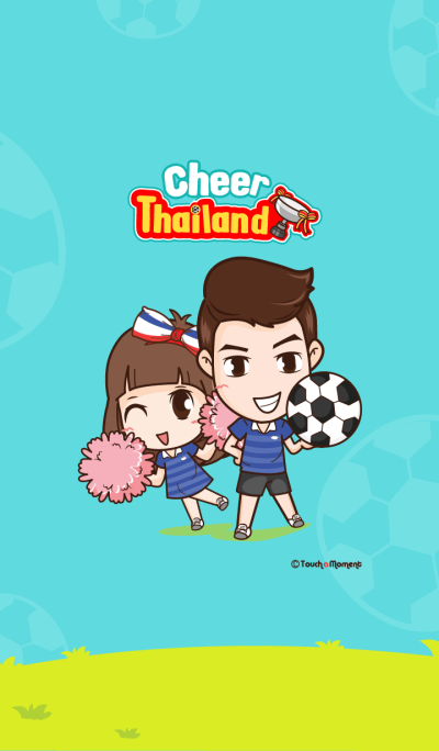 Cheer Thailand !!!
