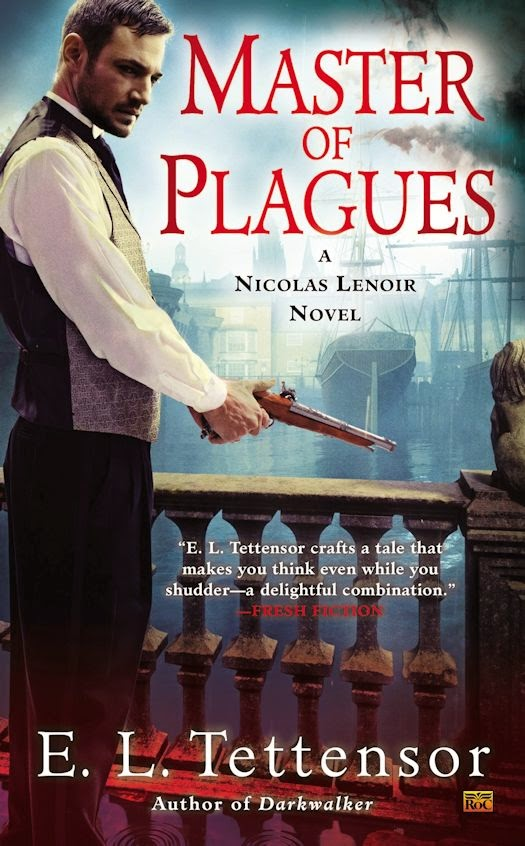 Guest Blog by E.L. Tettensor: The Real-World Origins of Master of Plagues - February 6, 2015