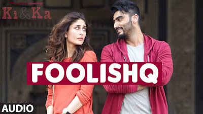 Foolishq Video Song from the movie KI & KA starring Arjun Kapoor, Kareena Kapoor Khan in leading roles, directed by R. Balki. The song Foolishq is sung by SHREYA GHOSHAL, ARMAAN MALIK in the music composition of ILAIYARAAJA and lyrics by AMITABH BHATTACHARYA.