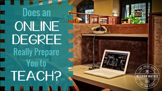 Does an Online Degree Really Prepare You to Teach in the Classroom?