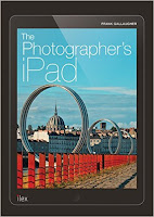 The Photographer's iPad: Putting the iPad at the heart of your photographic workflow