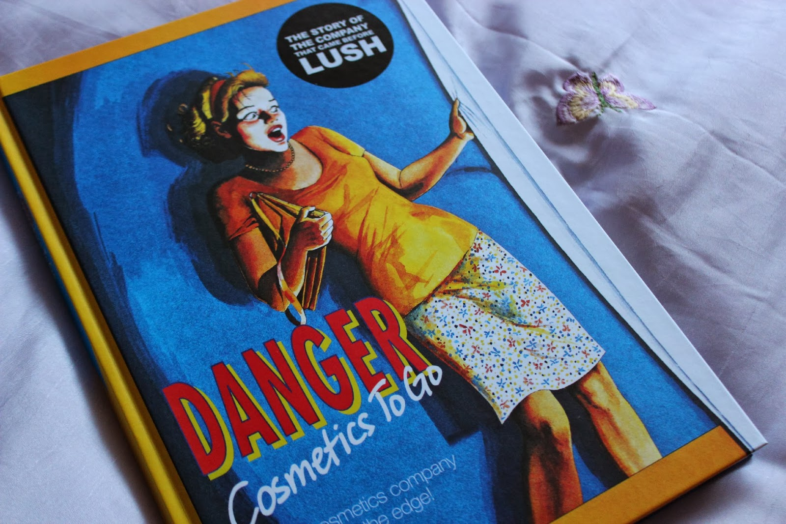 REVIEW: Danger! Cosmetics To Go: A cosmetic company on the edge. The story before LUSH....
