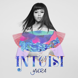 Lirik Lagu Yura Yunita - Intuisi