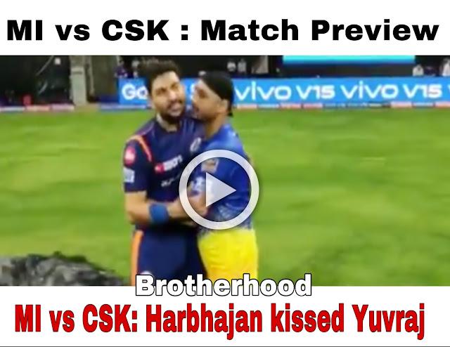 IPL 2019 :Harbhajan Singh Kissed Yuvraj Singh, Watch the video