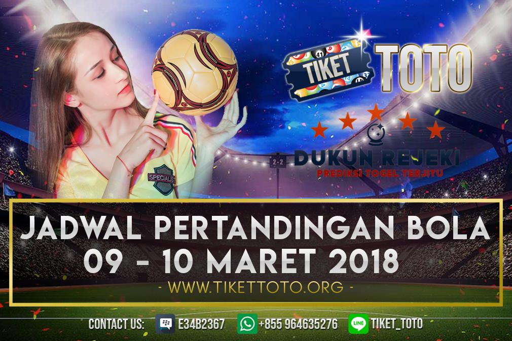 JADWAL PERTANDINGAN BOLA 09 – 10 MARET 2019