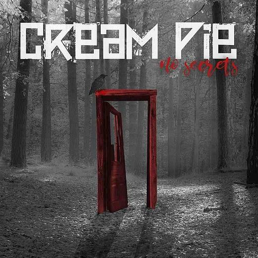 CREAM PIE - No Secrets (2017) full