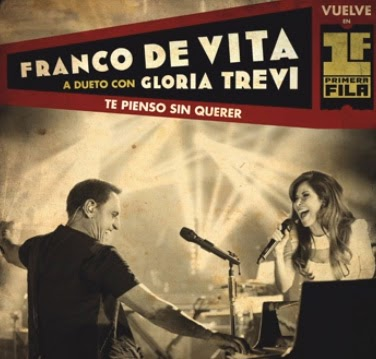Franco De Vita Feat. Gloria Trevi - Te Pienso Sin Querer (Single) (2013) Descargar Disco Click Aqui