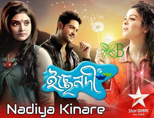 Nadiya Kinare, Star Jalsha, Ichche Nodi, Bengali serial