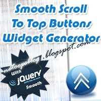 15+ Smooth Jquery Scroll to Top widget generator for Blogger v.1