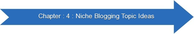 Next: Niche Blogging Topic Ideas