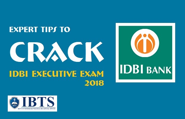 Expert Tips to Crack IDBI Executive Exam 2018