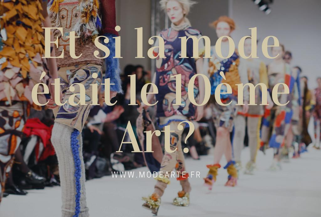 et si la mode etait le dixieme art ?