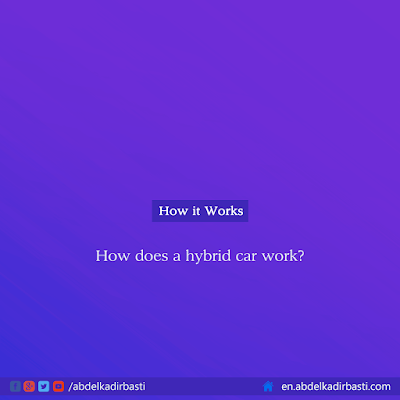 How Does a Hybrid Car Work