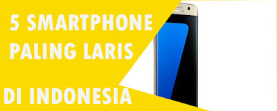 Smartphone - 5 Brand Smartphone Paling Laris di Indonesia