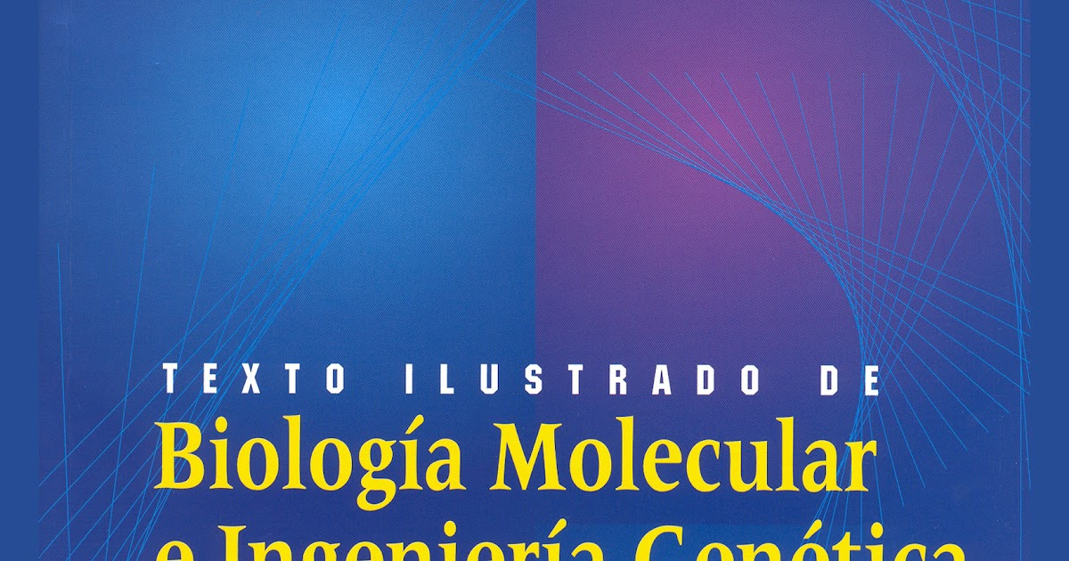 LUQUE HERRAEZ BIOLOGIA MOLECULAR EBOOK DOWNLOAD
