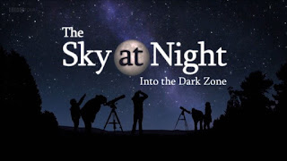 The Sky at Night - Into the Dark Zone