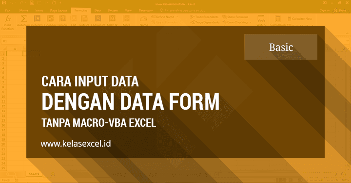 Cara input data otomatis di excel dengan data Form Excel