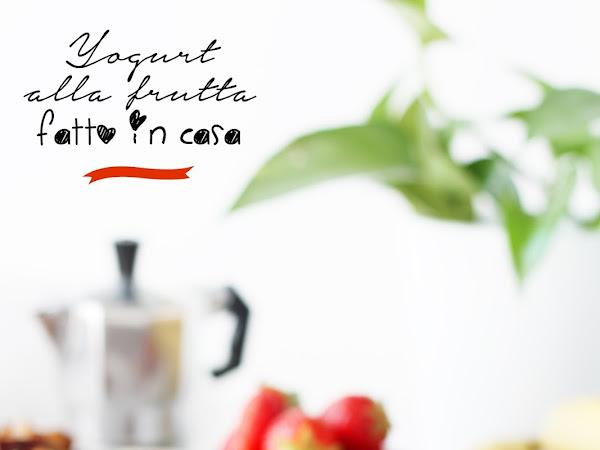 Yogurt alla frutta fatto in casa