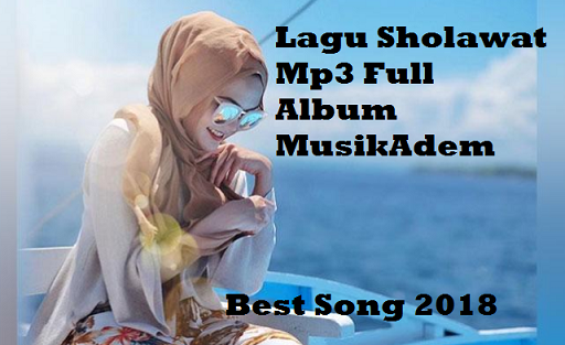 Download Lagu Sholawat Mp3 Full Album 2018 Terlengkap Gratis