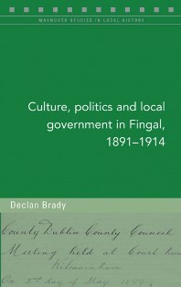 http://www.fourcourtspress.ie/books/2017/culture-politics-and-local-government-in-fingal/